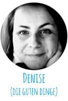 Denise (Die guten Dinge)