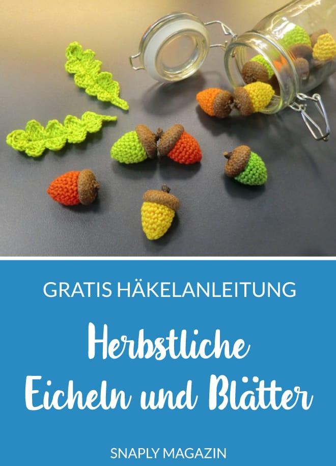 Kostenlose Häkelanleitung: Herbstliche Blätter und Eicheln