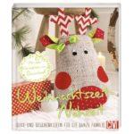 Buchtipp: Weihnachtszeit-Nähzeit Deko- und Geschenkideen für die ganze Familie