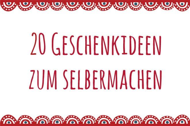 Diy Anleitung 20 Geschenkideen Zum Selbermachen Snaply